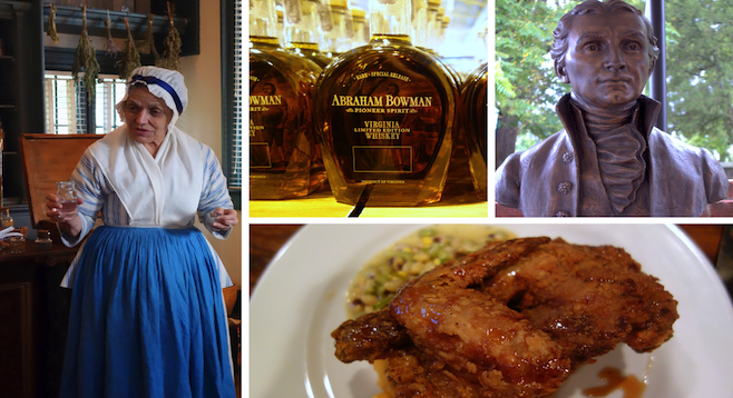 Clockwise from left: tour at Hugh Mercer Apothecary, bottles at A. Smith Bowman Distillery, bust of President James Monroe at the James Monroe Museum, fried chicken at FOODE.