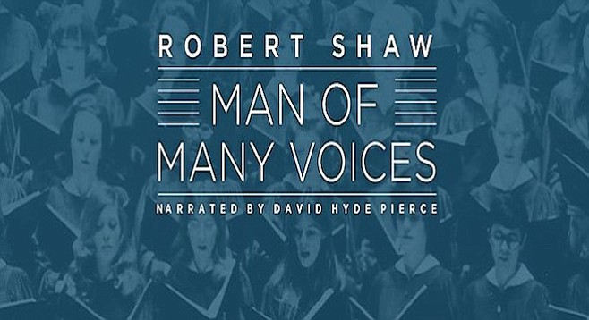 Robert Shaw had done some work with the San Diego Symphony in the early 1990s.