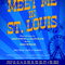 <em>Meet Me in St. Louis</em>