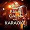 Keep Calm Karaoke