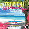 Tropical Wednesday