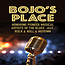 Bojo's Place Musical Revue