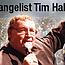 Evangelist Tim Hall