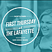 First Thursday at the Lafayette