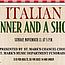 Italian Dinner and Choir Show