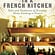 Susan Herrmann Loomis:  In A French Kitchen