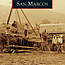 Charlie Musser: Images of America, San Marcos