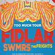 Fidlar, Swmrs, the Frights