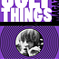 Ugly Things Presents