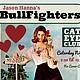 Jason Hanna & the Bullfighters