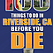 Larry Burns: 100 Things to Do in Riverside Before You Die