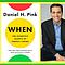 Daniel Pink: The Scientific Secrets of Perfect Timing