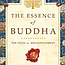 The Essence of Buddha: Path to Enlightenment Part 2