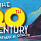 On the 20th Century