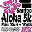 Santee Aloha 5K Fun Run & Walk 2017