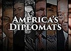 America's Diplomats: Film and Panel Discussion