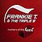 Frankie T. & the Triple B