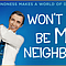 <em>Won't You Be My Neighbor?</em>