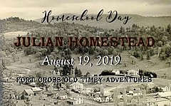 Julian Homestead - Monday, August 19, 2019, 10 a m  to 2 p m  | San