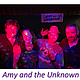 Amy & the Unknown