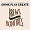 Drink Play Create: Brews & Bonfires