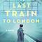Meg Waite Clayton: The Last Train to London