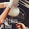 Drink Wine & Make Cheese