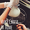 Cheese Making for Lovers