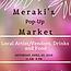 Meraki's Monthly Market