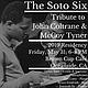 The Soto Six: John Coltrane & McCoy Tyner Tribute