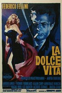Sweet Life (La Dolce Vita) movie poster