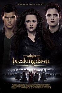 Twilight Saga: Breaking Dawn — Part 2 movie poster
