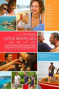 Little White Lies (Les petits mouchoirs) movie poster