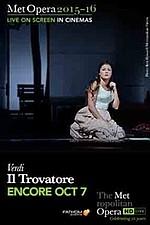 Metropolitan Opera: Il Trovatore (Encore)