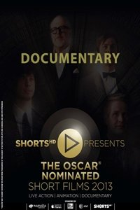 Oscar Nominated Short Films 2013: Documentary movie poster