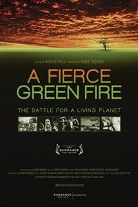 Fierce Green Fire: The Battle for A Living Planet movie poster