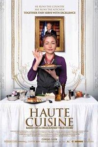 Haute Cuisine (Les saveurs du Palais) movie poster