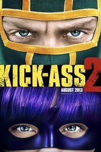 Kick-Ass 2: Balls to the Wall movie poster