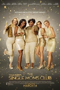 Tyler Perry's Single Moms Club movie poster
