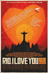 Rio, I Love You (Rio, Eu Te Amo) movie poster