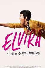 Elvira, I'd Give You My Life But I'm Using It (Elvira, te daría mi vida pero la estoy usando)