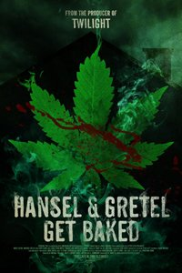 Hansel and Gretel Get Baked movie poster