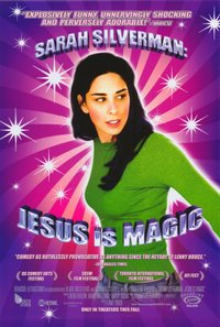 Sarah Silverman: Jesus Is Magic movie poster
