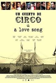 Cuento de Circo & A Love Song movie poster
