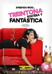 Treintona, Soltera y Fantástica movie poster