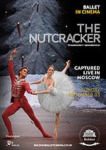 Bolshoi Ballet: The Nutcracker ENCORE