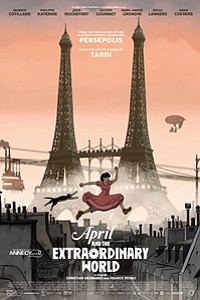 April and the Extraordinary World (Avril et le monde truqué) movie poster