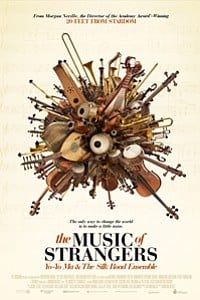 Music of Strangers: Yo-Yo Ma and the Silk Road Ensemble movie poster