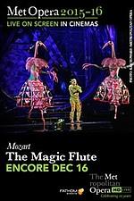 Metropolitan Opera: The Magic Flute Special Encore