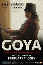 AAIC: Goya - Visions of Flesh and Blood